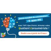15 mars : Journée mondiale des consommateursL'UFC-Que Choisir vous propose de stimuler votre QC*