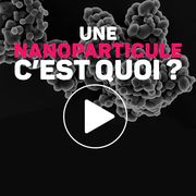 Nanoparticules (vidéo)Une opacité généralisée