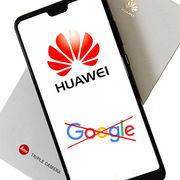 Smartphones Huawei sans GoogleQuelles conséquences pour les consommateurs ?