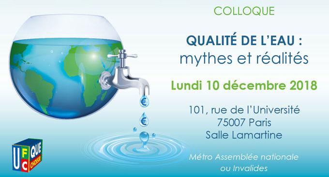 Invitation au colloque - Qualité de l'eau : mythes et réalités